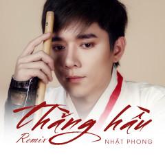 Thằng Hầu (Remix) (Single) - Nhật Phong, DinhLong