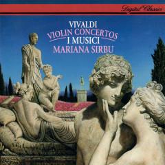 Vivaldi: 6 Violin Concertos - Mariana Sirbu, I Musici