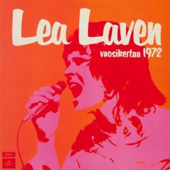 Vuosikertaa 1972 (2011 Remaster) - Lea Laven