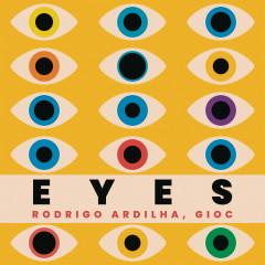 Eyes - Rodrigo Ardilha, GIOC