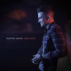 One Shot (Single) - Hunter Hayes