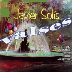 Valses - Javier Solís