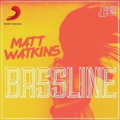 Bassline - Matt Watkins