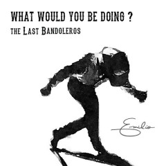 What Would You Be Doing? (Single)