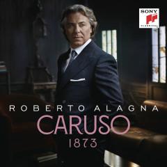 Caruso 1873 - Roberto Alagna