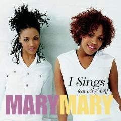 I Sing EP - Mary Mary