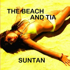 Suntan - The Beach, Tia