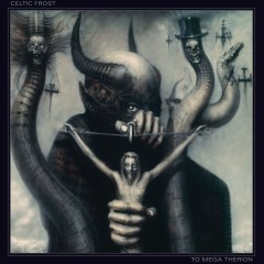 To Mega Therion (Deluxe Edition) - Celtic Frost