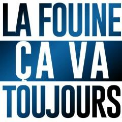 Ça va toujours - La Fouine