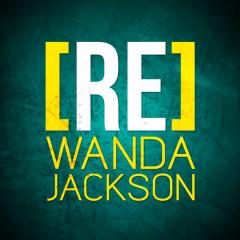 [RE]découvrez Wanda Jackson - Wanda Jackson
