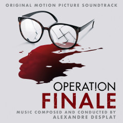 Operation Finale (Original Motion Picture Soundtrack) - Alexandre Desplat