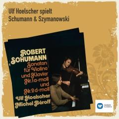 Ulf Hoelscher spielt Schumann & Szymanowski - Ulf Hoelscher, Michel Beroff