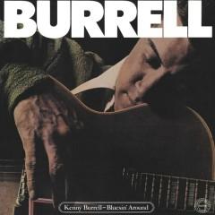 Bluesin' Around - Kenny Burrell
