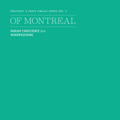 Polyvinyl 4-Track Singles Series, Vol. 2 - of Montreal