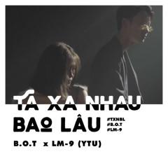 Ta Xa Nhau Bao Lâu (Single)