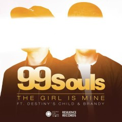 The Girl Is Mine featuring Destiny's Child & Brandy (Remixes) - EP - 99 Souls