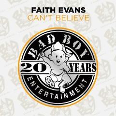 Can't Believe - Faith Evans