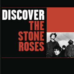 Discover The Stone Roses - The Stone Roses