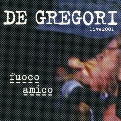 Fuoco amico  (Live 2001)