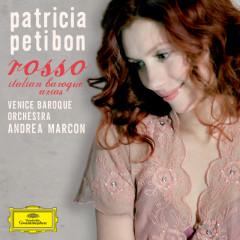 rosso - italian baroque arias - Patricia Petibon, Venice Baroque Orchestra, Andrea Marcon