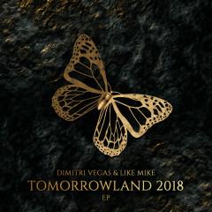 Tomorrowland 2018 EP - Dimitri Vegas & Like Mike