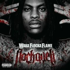 Flockaveli - Waka Flocka Flame