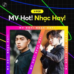 MV Hot! Nhạc Hay!