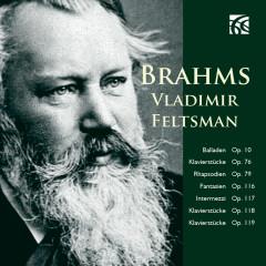 Brahms: Piano Works - Vladimir Feltsman