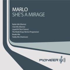 She's A Mirage - MaRLo