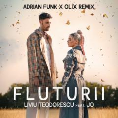 Fluturii (Adrian Funk & OLiX Remix) - Liviu Teodorescu, JO