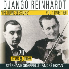The Rome Sessions (Vol 1 - 1949/ 1950) - Django Reinhardt