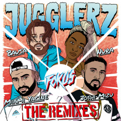Fokus (The Remixes) - Jugglerz, Miami Yacine, Nura, Bausa, Joshi Mizu
