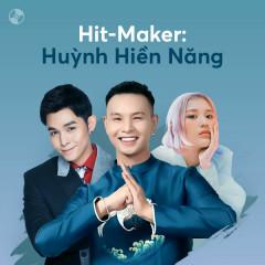 HIT-MAKER: Huỳnh Hiền Năng - Various Artists
