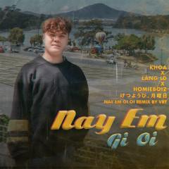 Này Em Gì Ơi (VRT Remix) (Single) - VRT, Lăng LD, Khoa
