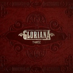 Three - Gloriana
