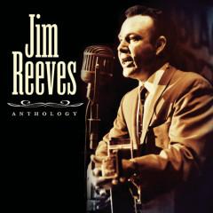 Anthology - Jim Reeves