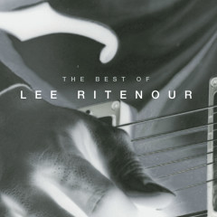 The Best Of Lee Ritenour - Lee Ritenour