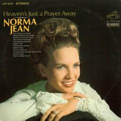 Heaven's Just a Prayer Away - Norma Jean