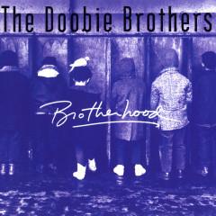 Brotherhood - The Doobie Brothers