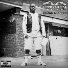 Block Diaries - Kenny Allstar