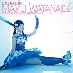 Hikarumonotachi Type-C - Mayu Watanabe