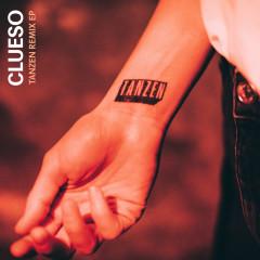 Tanzen EP (Remixes) - Clueso