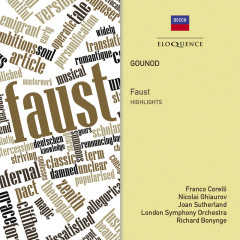Gounod: Faust - Highlights - Richard Bonynge, Dame Joan Sutherland, Franco Corelli, Nicolai Ghiaurov, London Symphony Orchestra