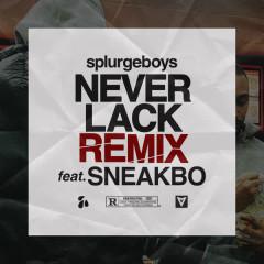 Never Lack Remix (feat. Sneakbo) (Single)