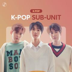 K-Pop Sub-unit