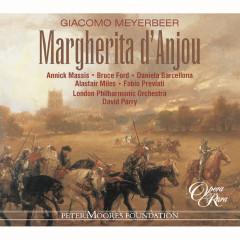 Meyerbeer: Margherita d'Anjou - Annick Massis, Bruce Ford, Daniela Barcellona, Alastair Miles, Fabio Previati