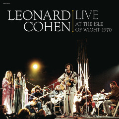 Leonard Cohen Live at the Isle of Wight 1970 - Leonard Cohen
