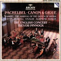 Pachelbel: Canon & Gigue / Handel: The Arrival of the Queen of Sheba - The English Concert, Trevor Pinnock