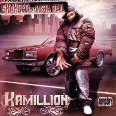 Kamillion - Shaheed A.K.A. Mista Real, Snoop Dogg
