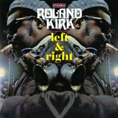 Left & Right - Rahsaan Roland Kirk